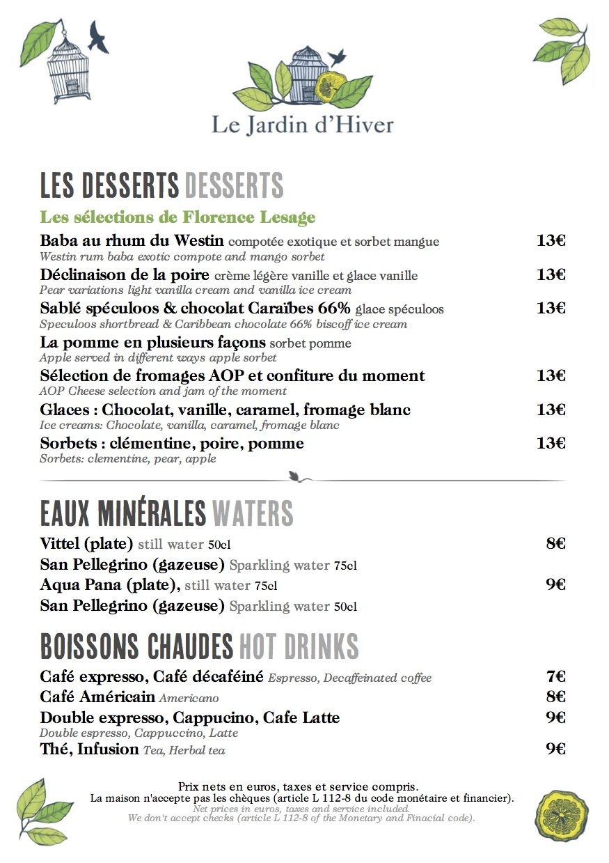 Le jardin d 39 hiver the westin paris vend me official for Jardin lee menu